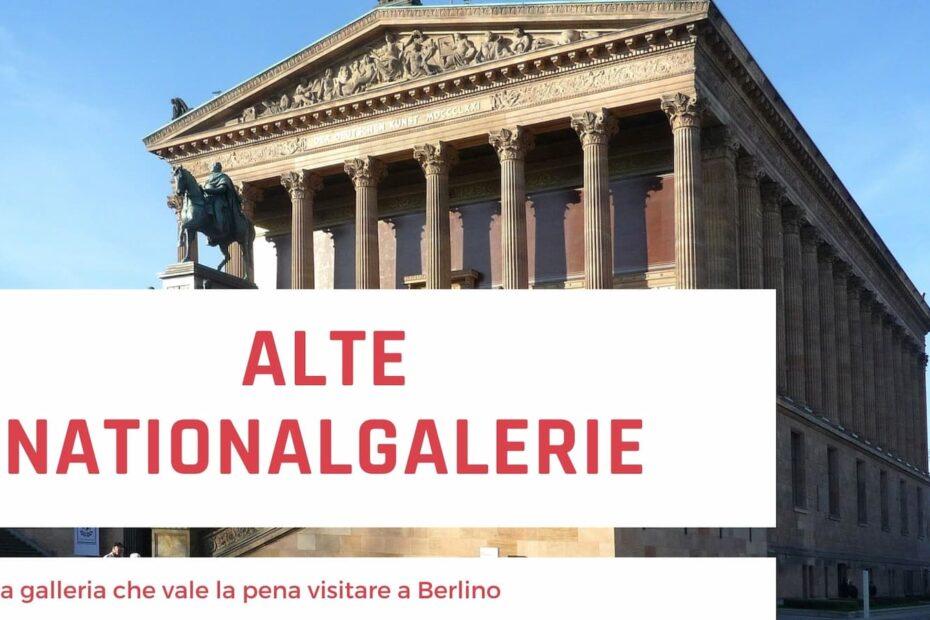 Alte Nationalgalerie galleria di arte a Berlino